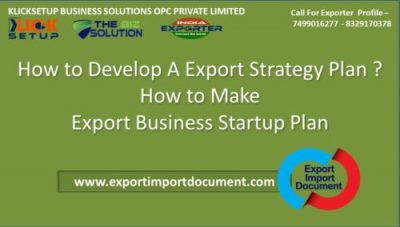 10 Step to Develop A Export Strategy Plan ? How to Start Export Business