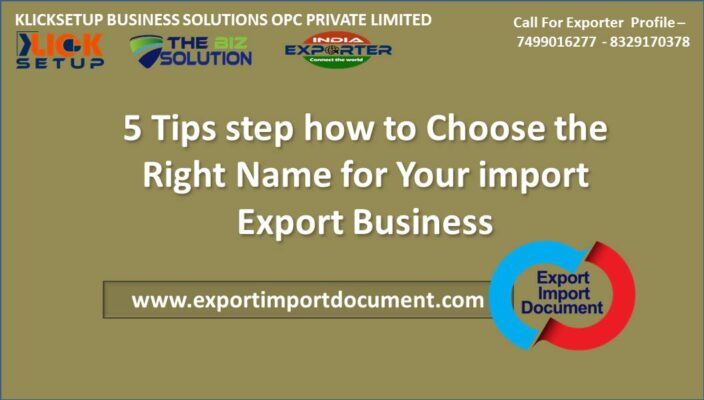 5 Tips step how to Choose the Right Name for Your import Export Business