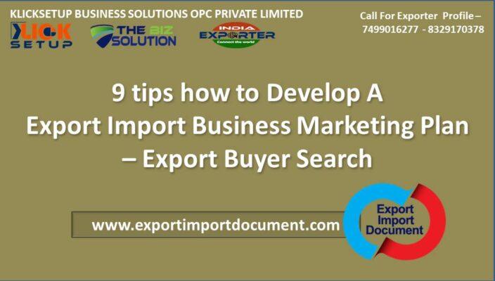 9 tips how to Develop Export Import Business Marketing Plan | Start Export