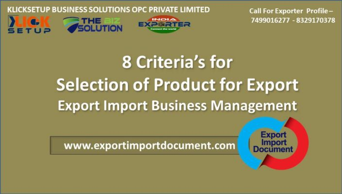8 Criteria's for Selection of Product for Export Import Business From India