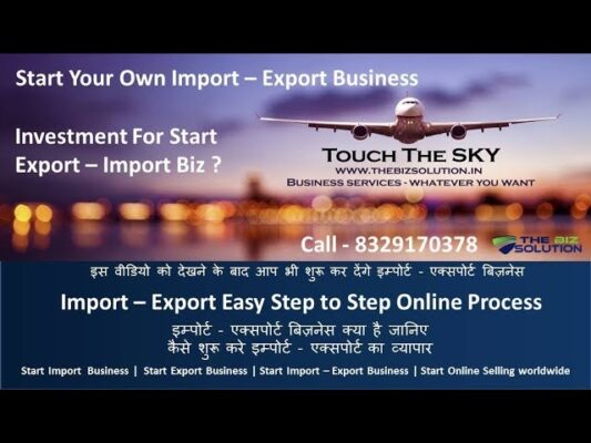 how to start import export business in India & export Documents