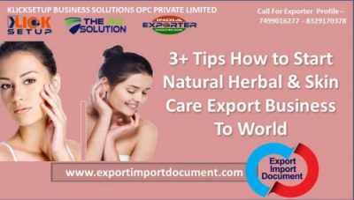 3+ Tips How to Start Natural Herbal & Skin Care Export Business To World