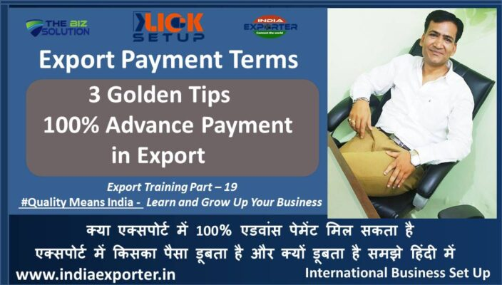 Get 100% Advance Payment in Export business 5+ tip for export business