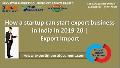 How a startup can start export business in India in 2019-20  Export Import