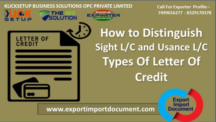 How to Distinguish Sight L/C and Usance L/C Types Of Letter Of Credit