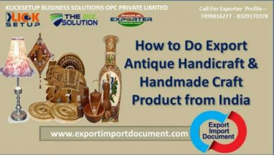 How to Do Export Antique Handicraft & Handmade Craft Product from India