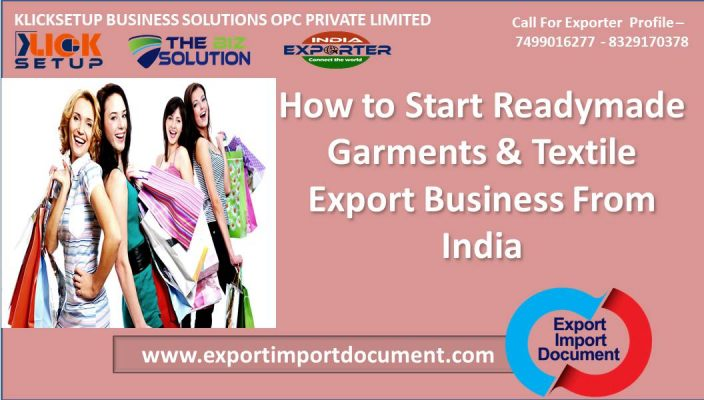 How to Start Readymade Garments & Textile Export Business From India