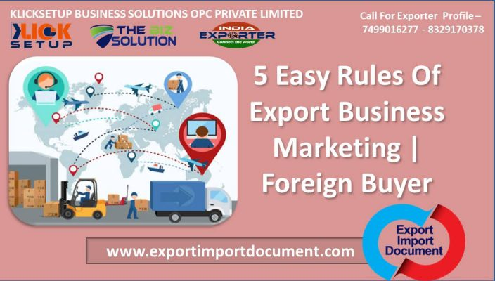 5 Easy Rules Of Export Business Marketing | exportimportdocument.com