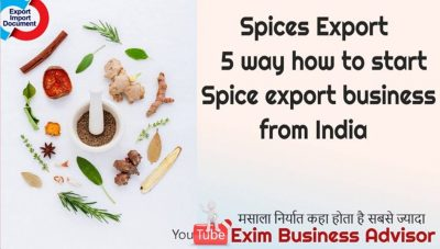 Spices Export 5 way how to start Spice export business from India