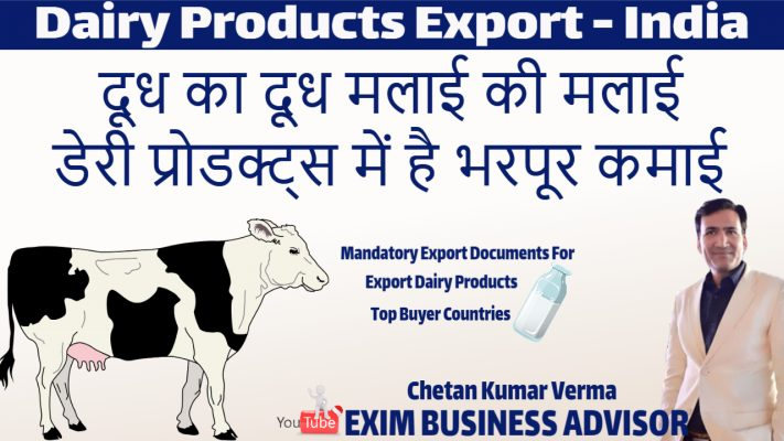 How To Start Dairy Products Export From India Top buyer Country Apeda