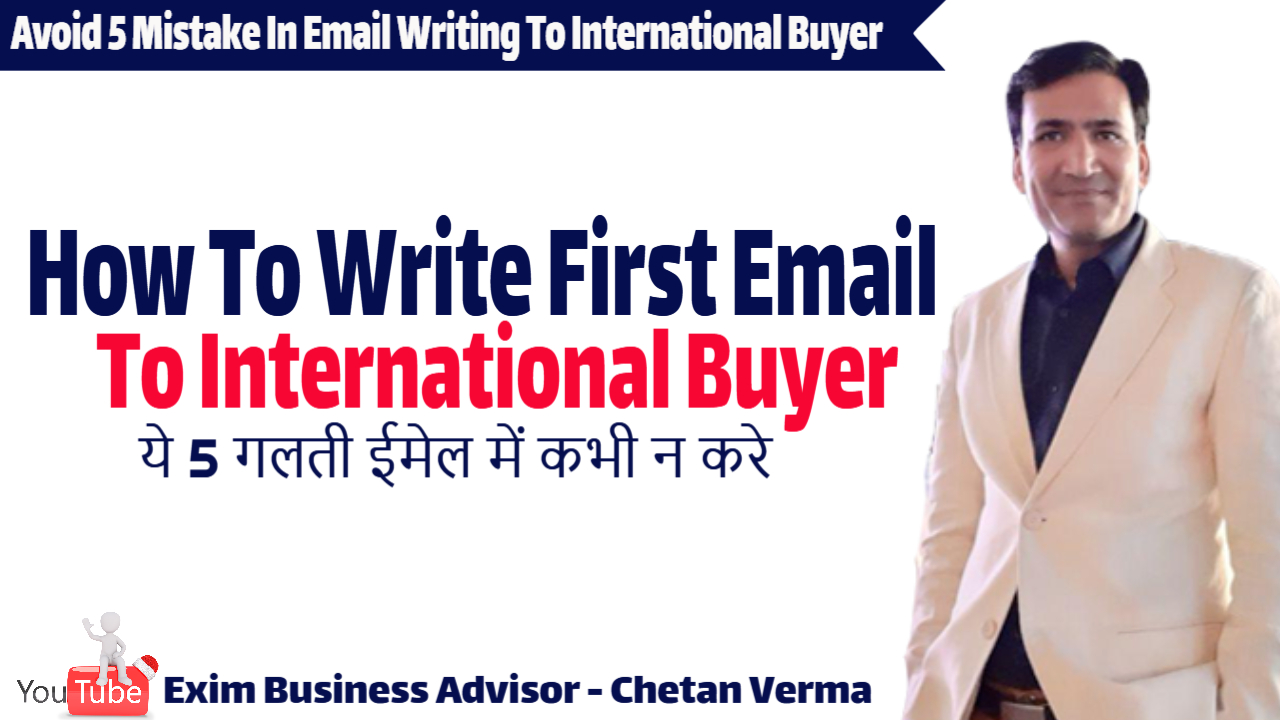 Avoid 5 Mistake In Email Writing To International Buyer Get Export Order